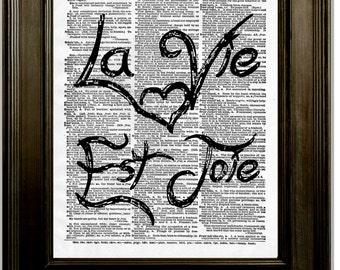 La Vie Est Joie Art Print 8 x 10 Dictionary Page - French Quote - Life is Joy - Romantic - French Language - Foreign Romance - Word Art