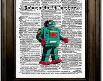 Robots Do It Better Art Print 8 x 10 Dictionary Page - Whimsical Pop Art - Robot - Geeky Techie