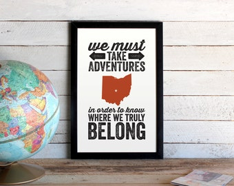 Custom Map Poster • City State Silhouette Travel Print • We Must Take Adventures In Order To Know • Custom Colors • Travel Quote Wall Art