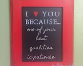 I Love You Because... Chalkboard (Distressed red)