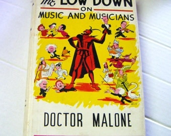 1954 First Edition Autographed The Low Down On Music And Musicians Hardcover Book
