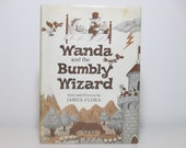 James Flora (Jim Flora) Story And Pictures Wanda And The Bumbly Wizard First Edition 1980 Vintage Book