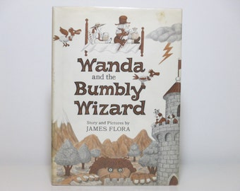 James Flora (Jim Flora) Story And Pictures ~ Wanda and the Bumbly Wizard First Edition 1980 Vintage Book