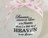 Because someone we love is in heaven....baby