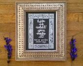 Life Is What You Make It- Harry Gordon Selfridge Quote Chalkboard Print