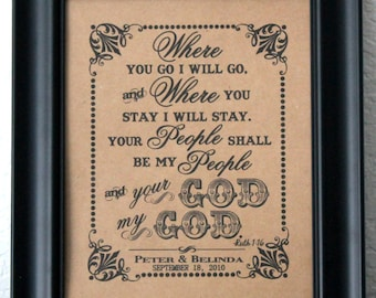 8 x 10 Personalized Ruth 1:16- Where You Go I Will Go Wedding Sign - Single Sheet (Style- WHERE YOU GO)