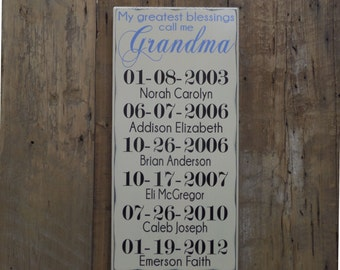 Important Dates, Custom Wood Sign, My Greatest Blessing Call Me, Special Dates, Anniversary Gift, Family Date Sign - Mothers Day Gift