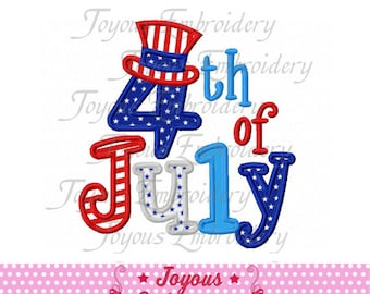 Instant Download Independence Day 4th of July Applique Machine Embroidery Design NO:1505