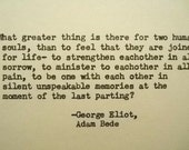 GEORGE ELIOT quote Adam Bede quote  Literary love quote anniversary engagement wedding gift