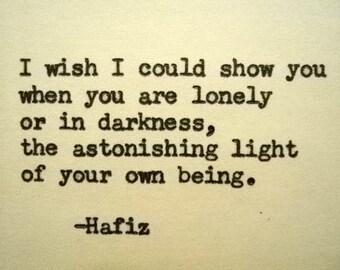 HAFIZ quote sacred quote happy quote inspirational quote spiritual quote loneliness lonely quote hafiz poem poetry darkness