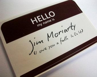 Jim Moriarty  Sherlock Name Tag Sticker