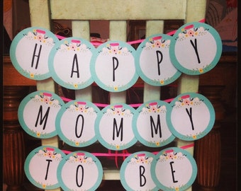 Happy Mommy To Be Garland!