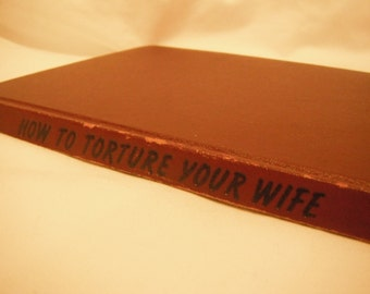 1948 How To Torture Your Wife book, cartoons