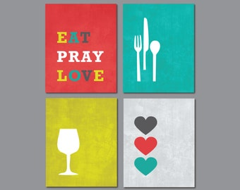 Modern Kitchen Wall Art Print Set - Inspirational Eat Pray Love (4) 5 x 7 OR 8 x 10 // Charcoal, Turquoise, Lime, Red ... // Kitchen Decor