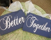 Wedding Chair Signs, Better Together, Mr and Mrs chair signs, wedding signs.