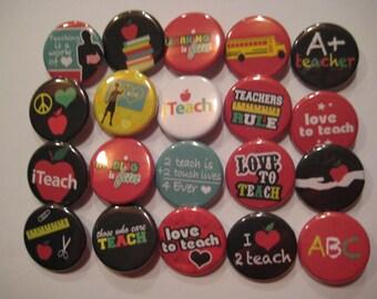 Teacher Teaching Teach 20 Pin Back Button Party Favors  1.25 inch Buttons