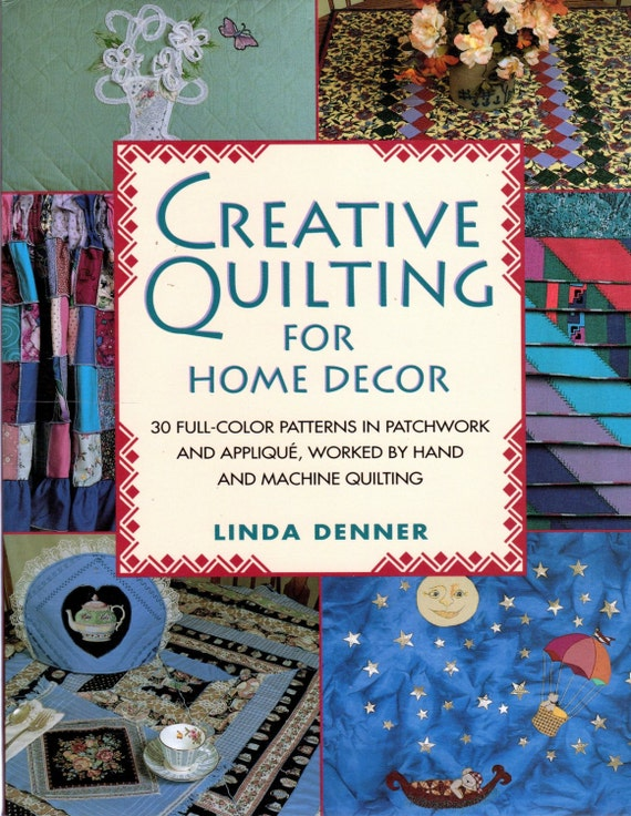 Creative quilting for home decor 30 full color patterns in for Creative home decorations reviews