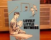 Lovely Little Nutmegs — Issue 3