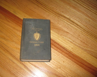 1901 MANUAL For The GENERAL COURT Massachusetts Hardcover 595 Pages