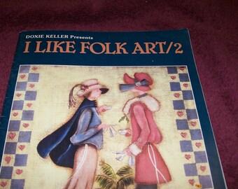 "Vintage 1988 ""I Like Folk Art #2"" Craft Book by Doxie Keller"