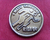 Soviet Vintage Pin of a Mass Run Made in Latvia in 1984