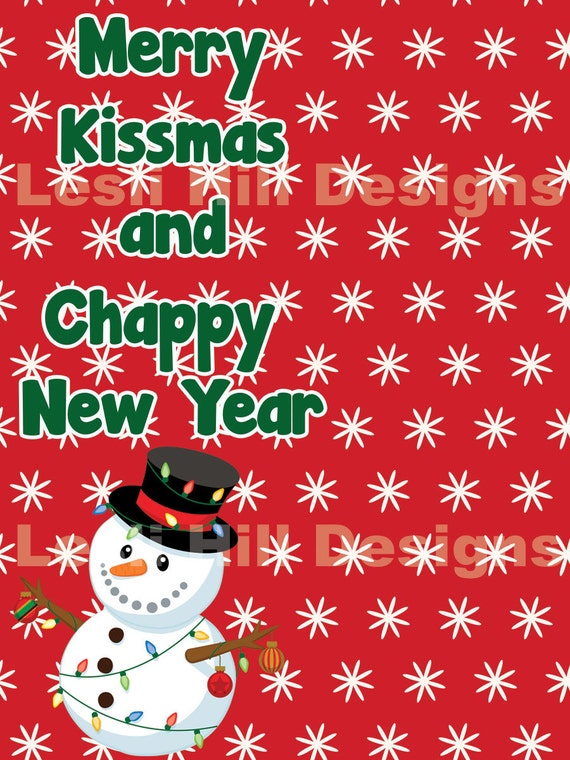 Merry Kissmas and Chappy New Year Tag by LeslisDesigns on Etsy