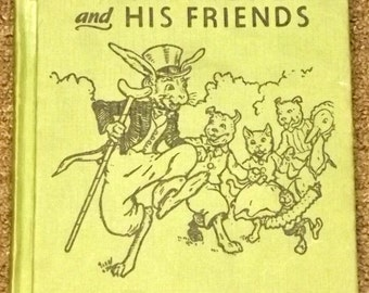 Uncle Wiggily and His Friends by Howard R. Garis 1955