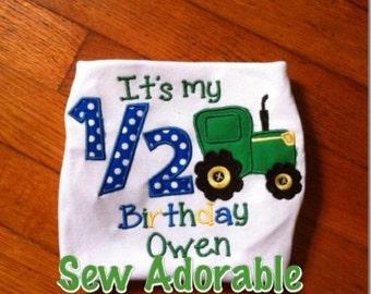 It's my 1/2 birthday shirt tractor themed