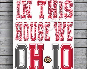 In This House We OH-IO Print, OSU, Ohio State Buckeyes