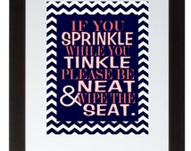 Chevron Navy and Coral If you sprinkle while you tinkle bathroom wall art print Poster 8x10 Digital Download Printable e-Print