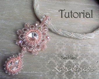 Tutorial for beadwoven necklace 'Loveliness' - PDF beading pattern - DIY