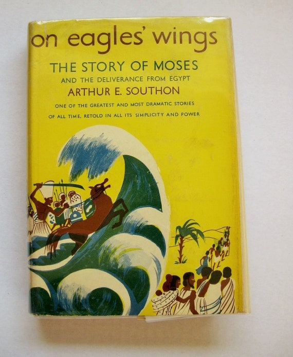 """Arthur Southon """"On Eagles' Wings"""". The story of Moses, 1954"""
