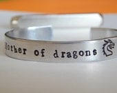 Mother Of Dragons  Bracelet Game of Thrones Inspired  3/8 Width Aluminum Gift Under 20