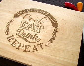 Custom Cutting Board Anniversary Gift Wedding Bridal Present House Warming Party Hostess Gift Mother's Day Present Cook Eat Drink Repeat