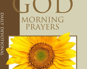 Morning Prayers Daily Devotional