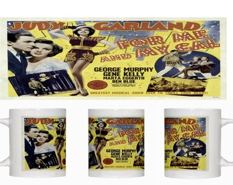 For Me and My Gal - Gene Kelly - Judy Garland - Coffee Mug  – New - Free Shipping