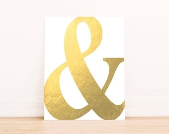 Ampersand Print, Faux Gold Art Print,  Wall art, Dorm Decor, Art Print, Party Printable, Instant download, printable art