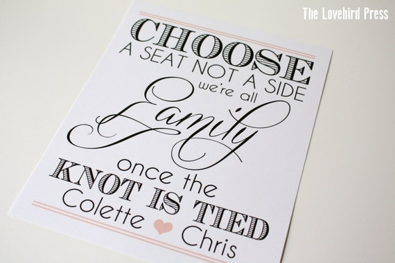 Choose A Seat Not A Side Wedding Sign No Seating Chart