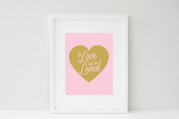 LIMITED EDITION 8.5x11 To Love and be Loved Gold Foil Heart Print, Wall Art, Sale