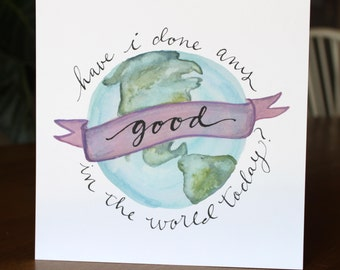 Good in the World print