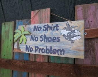 No Shirt No Shoes No Problem sign, handmade beach sign, palm tree, seagulls hand painted, beach