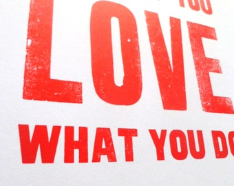 Red Letterpress Wall Art, 'Do What You Love What You Do', Print, Typography, Large Wood Letters, Great Studio Wall Poster, Handmade, Unique