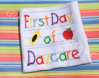 First Day of Daycare  - Back to school shirt-Daycare Shirt-First Day in Daycare, Daycare