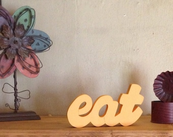 "Wooden ""Eat"" Sign"