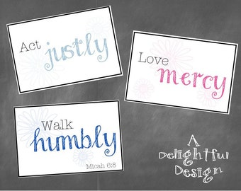 Three 4x6 Printable Cards with Micah 6:8 Verse