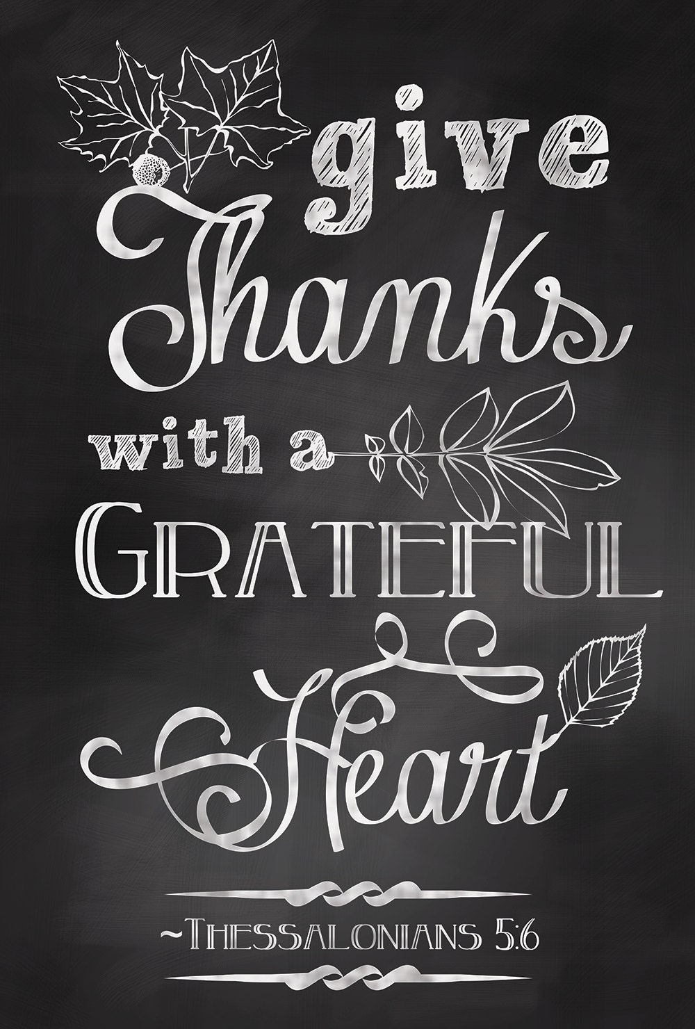 Give Thanks with a Grateful Heart Quote by ...