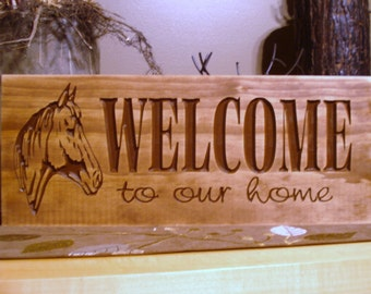 Welcome Sign, Wooden Signs, Custom Wood Sign,  Welcome to our Home Sign, Horse Farm, Country Western, Rustic, New Home Gift, Free Shipping
