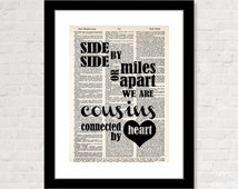 Gift For Cousins - Side by Side or Miles Apart we Are Cousins Connected by Heart - home decor -   Dictionary Page Art - Typography