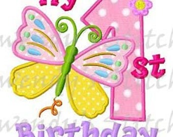 My 1st butterfly birthday applique machine embroidery design