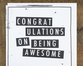 Congratulations Card - Well Done Card - Graduation Card - New Job Card - Congratulations on Being Awesome